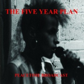 FIVE YEAR PLAN : Peacetime Broadcast