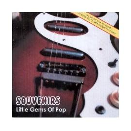 VARIOUS : SOUVENIRS : Little Gems Of Pop