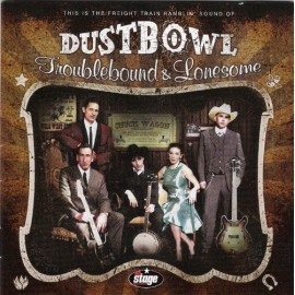 DUSTBOWL : Troublebounds & Lonesome