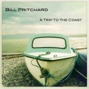 BILL PRITCHARD : LP A Trip To The Coast
