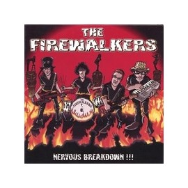 FIREWALKERS (the) : Nervous Breakdown !!!
