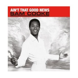 SAM COOKE : LP Ain't That Good News