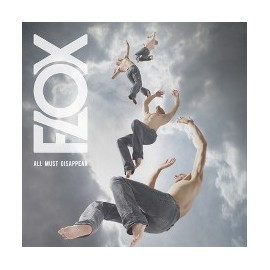 FLOX : LP All Must Disappear