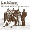 RONNIE SPECTOR & THE E STREET BAND : Say Goodbye to Hollywood