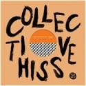 VARIOUS ARTISTS : LP Collective Hiss