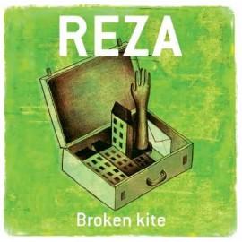 REZA : Broken Kite