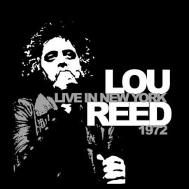 LOU REED : LP Live In New York 1972