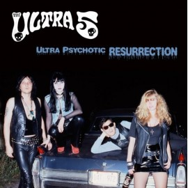 ULTRA 5 : Ultra Psychotic Resurrection