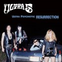 ULTRA 5 : Ultra Psychotic Resurrection