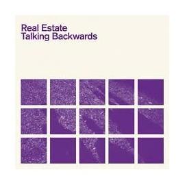 REAL ESTATE : Talking Backwards