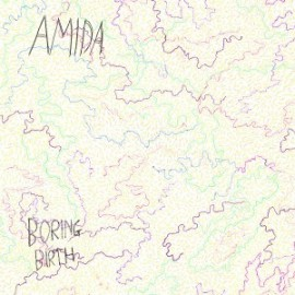 AMIDA : CD Boring Birth
