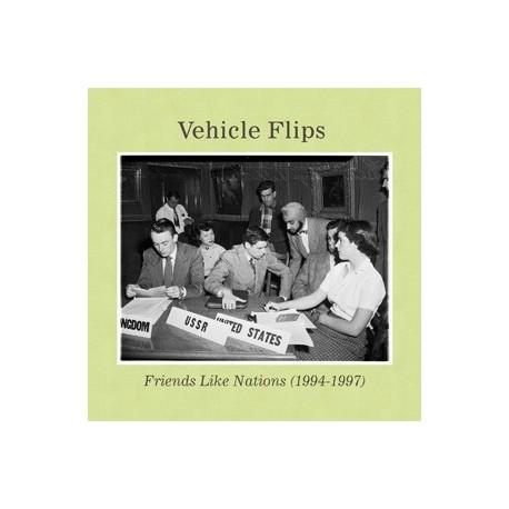 VEHICLE FLIPS : CD Friends Like Nations (1994-1997)