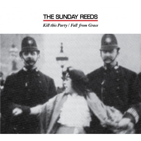 SUNDAY REEDS (the) : CDEP Kill This Party