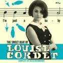 CORDET Louise : The Sweet Beat Of….Complete Uk Decca Recordings