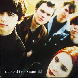 SLOWDIVE : LP Souvlaki