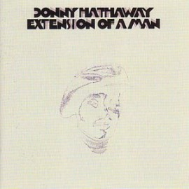 HATHAWAY Donny : LP Extension Of A Man (2012)