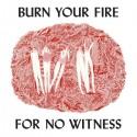 OLSEN Angel : LP Burn Your Fire For No Witness
