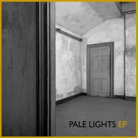 PALE LIGHTS : Pale Lights EP