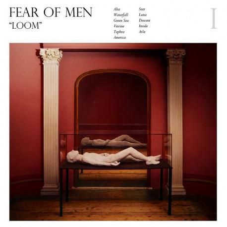 FEAR OF MEN : LP Loom (ed.lim.)
