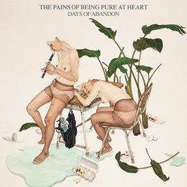 PAINS OF BEING PURE AT HEART (the) : LP Days Of Abandon