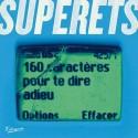 """SUPERETS : 10""""EP 160 caractères pour te dire adieu"""