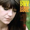 REBECCA DRY : LP Rebecca Dry Sings Soul
