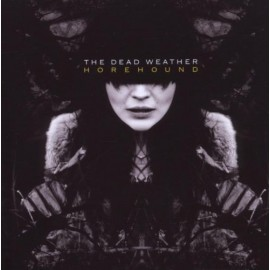 DEAD WEATHER (the) : CD Horehound