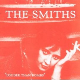 SMITHS (the) : Louder Than Bombs