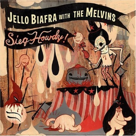 BIAFRA Jello with THEMELVINS : LP Sieg Howdy !