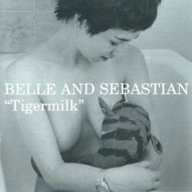 BELLE AND SEBASTIAN : LP Tigermilk