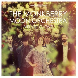 MONKBERRY MOON ORCHESTRA : LP Velvet Glove