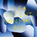 VINCENT Clea : LP Non Mais Oui 1/2