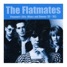 FLATMATES (the) : CD Potpourri (Hits, Mixes And Demos '85 -'89)
