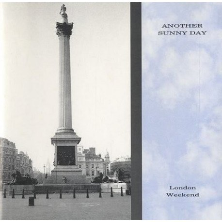 ANOTHER SUNNY DAY : London Weekend