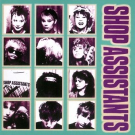 SHOP ASSISTANTS : Will Anything Happen