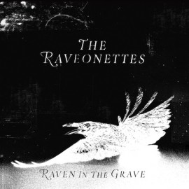 RAVEONETTES (the) : LP Rave In The Grave