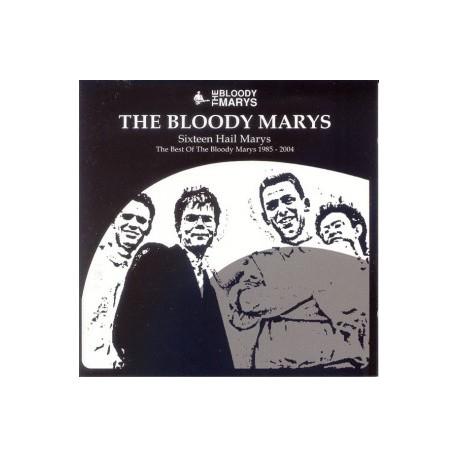 BLOODY MARY'S (the) : CD Sixteen Hail Marys