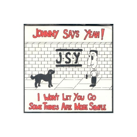 JOHNNY SAYS YEAH! : I Won't Let You Go