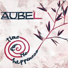 AUBE L : Time For The Happiness