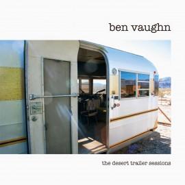 VAUGHN Ben : LP The Desert Trailer Sessions