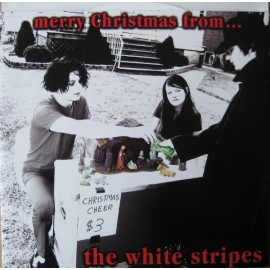WHITE STRIPES (the) : Merry Christmas From...