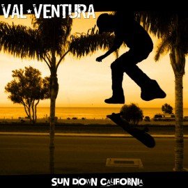 VAL VENTURA : Sun Down California
