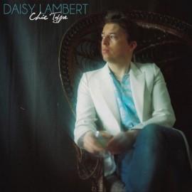 DAISY LAMBERT : CD Chic Type