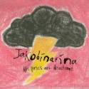 JAKOBINARINA : CDEP His Lyrics Are Disastrous