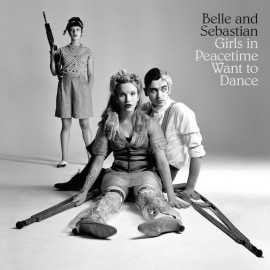 BELLE AND SEBASTIAN : LPx4 Girls In Peacetime Want To Dance
