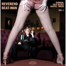 REVEREND BEAT-MAN : LP+CD Surreal Folk Blues Gospel Trash Vol1