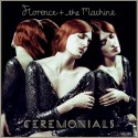FLORENCE AND THE MACHINE : LPx2 Ceremonials