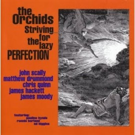 ORCHIDS (the) : Striving For The Lazy Perfection