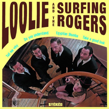 LOOLIE AND THE SURFERS ROGERS : Loolie And The Surfing Rogers