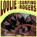 LOOLIE AND THE SURFING ROGERS : Loolie And The Surfing Rogers